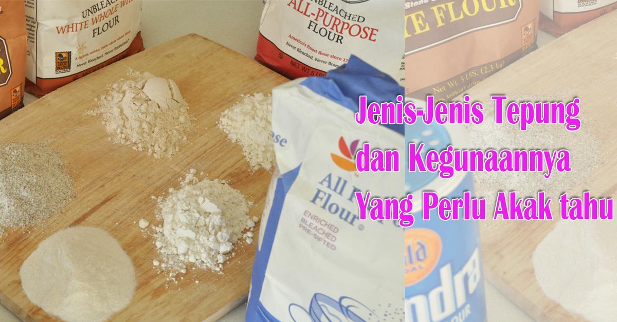 Lepas ini mudah la akak nak beli tepung sebab dah mahir jenis-jenis tepung dan kegunaanya untuk resepi kan. Semoga bermanfaat tips dna panduan kali ini.
